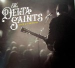 The Delta Saints – Live At Exit/In