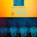 ECSTATIC-VISION-Sonic-Prais