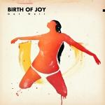 Birth of Joy