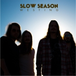 Westing Slow Season copy