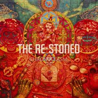 The Re-Stoned - Chronoclasm