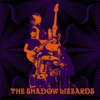 The Shadow Lizzards – The Shadow Lizzards
