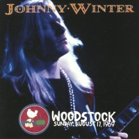 Johnny Winter – Woodstock. Sunday August 17, 1969