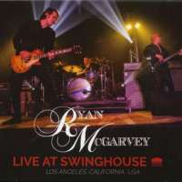 Ryan McGarvey – Live At Swinghouse