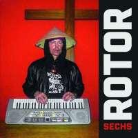"""Rotor """"Sechs"""" – Ein Album und ein paar Fragen"""