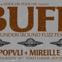 BUFF – Berlin Underground Fuzz Festival am 18. Oktober 2018
