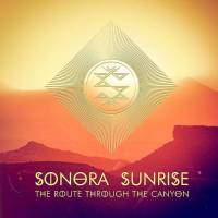 Sonora Sunrise – The Route Through The Canyon