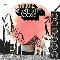 Datura4 – Blessed is the Boogie