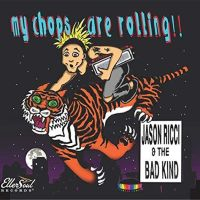 Jason Ricci & The Bad Kind - My Chops Are Rolling