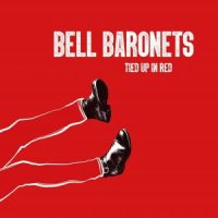Bell Baronets – Tied Up in Red