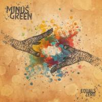 Minus Green – Equals Zero