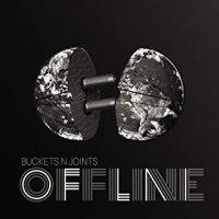 Buckets N Joints – Offline