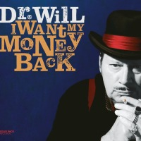 Dr. Will - I Want My Money Back