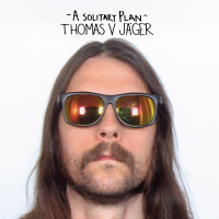 Thomas V Jäger - A Solitary Plan