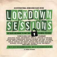 Lockdown Sessions - An International Down Home Blues Revue
