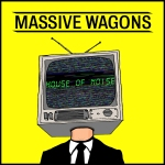 Massive Wagons House Of Noise Cover_3000