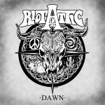 Riot in the Attic - Dawn