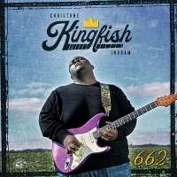 """Christone """"Kingfish"""" Ingram – 662"""