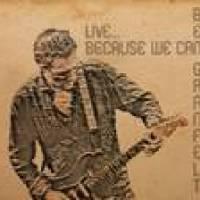Ben Granfelt – Live… Because We Can